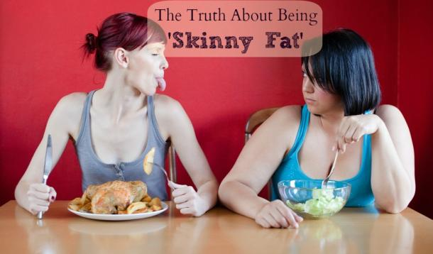 Are you just skinny fat?